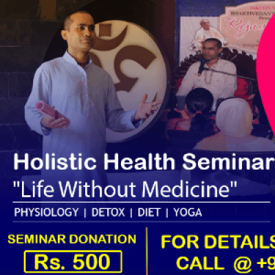 Limited Seats....Book Now  for Seminar on Life Without Medicine Ahmadabad