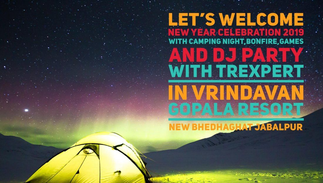 New Year Celebration with Camping & DJ Party in New Bhedhaghat