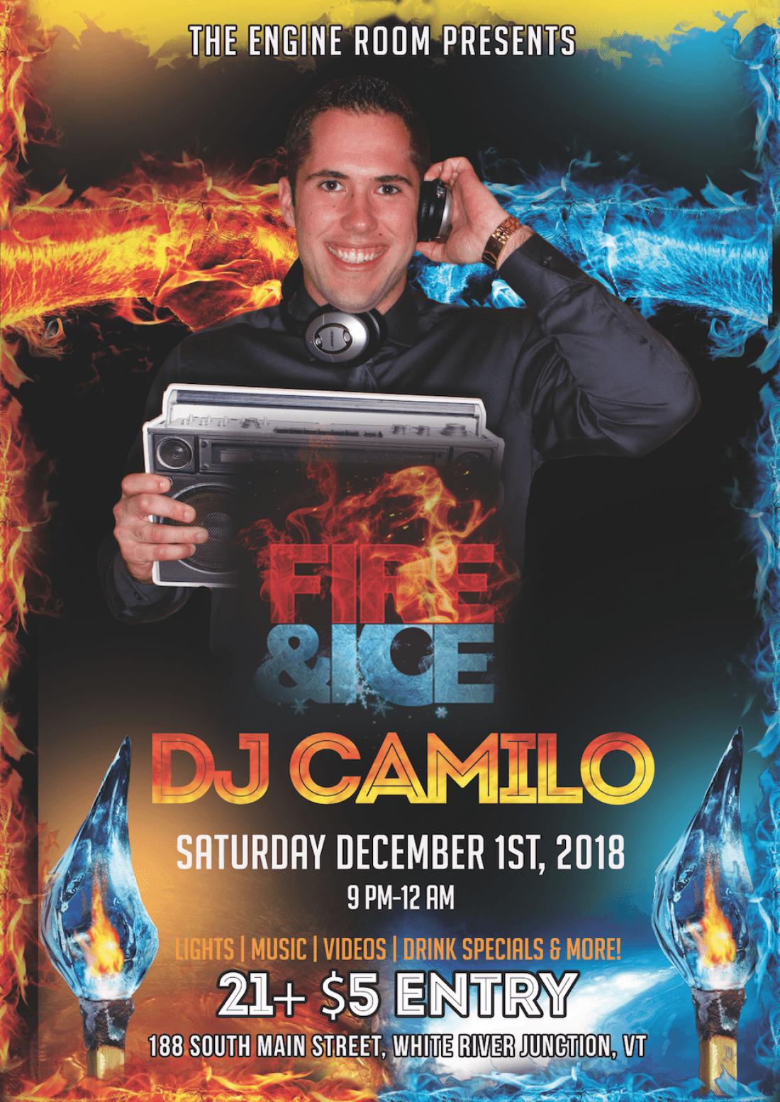 "The Engine Room Wrj Vt: The Engine Room Presents ""Fire & Ice"" Featuring DJ Camilo"
