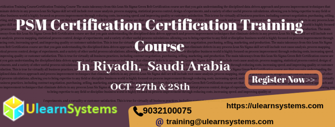 Psm Certification Training Course Riyadh Saudi Arabia At Riyadh Riyadh