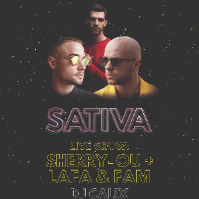 SATIVA - OPENING PARTY w DJ CALIX I SHERRY-OU I LAFA