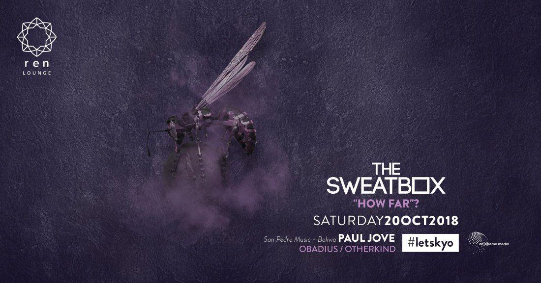 The Sweatbox- How Far feat Paul Jove (San Pedro Music Bolivia)