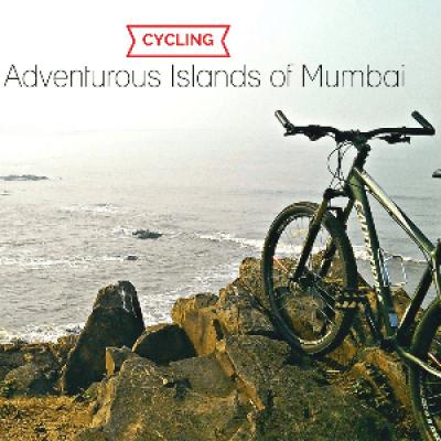 Cycling - The Adventurous Islands of Mumbai