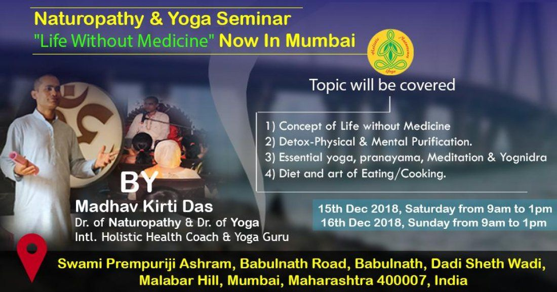 Naturopathy & Yoga Seminar For Life Without Medicine Now in Mumbai