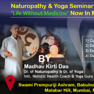 Naturopathy &amp Yoga Seminar For &quotLife Without Medicine&quot Now in Mumbai
