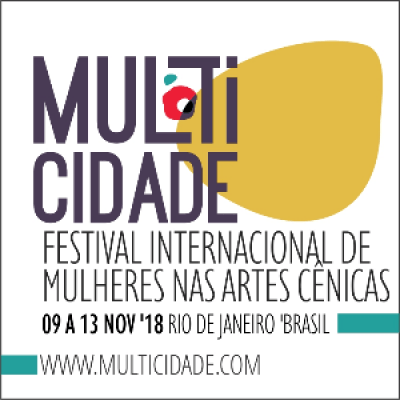 MULTICIDADE-Fetsival Internacional de Mulheres nas Artes Cnicas