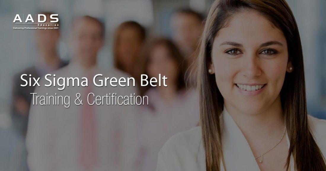 Six Sigma Green Belt Certification Training In Pune  AADS Education