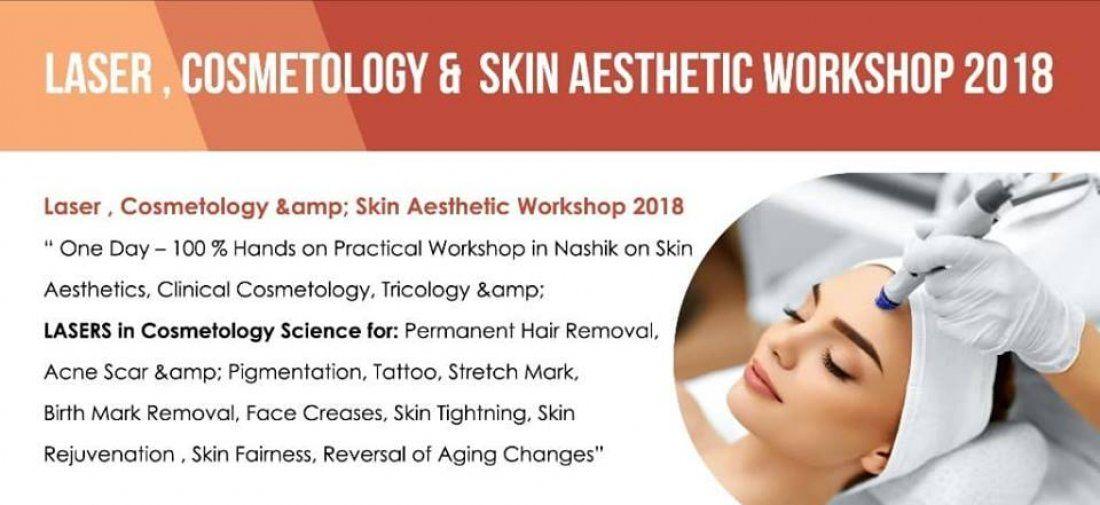 Laser Cosmetology & Skin Aesthetic Masterclass - Workshop 2018