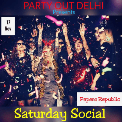 Social Saturday By Party Out Delhi