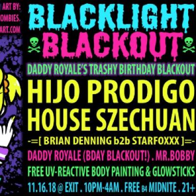 Blacklight Blackout ft. Hijo Prodigo &amp House Szechuan