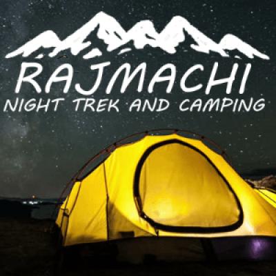 Rajmachi Night Trek and Camping