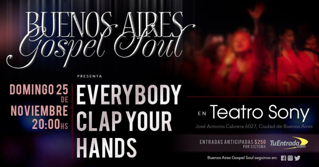 EVERYBODY CLAP YOUR HANDS  BUENOS AIRES GOSPEL SOUL