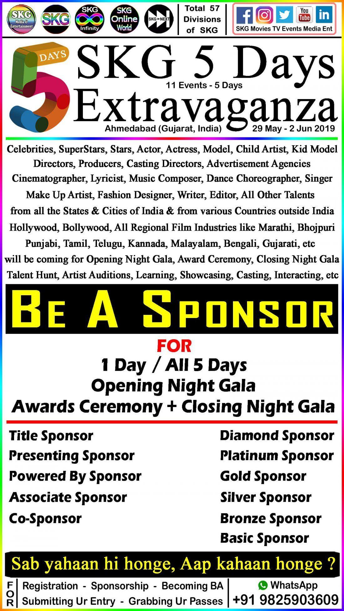 Sponsorship Opportunities & Benefits  --  for  --  SKG 5 Days Extravaganza