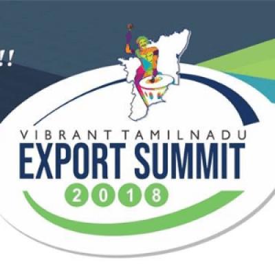 VIBRANT TAMIL NADU EXPORT SUMMIT 2018
