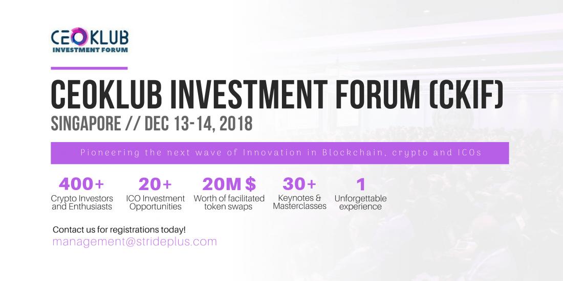 CEOKLUB Investment Forum (CKIF) Singapore