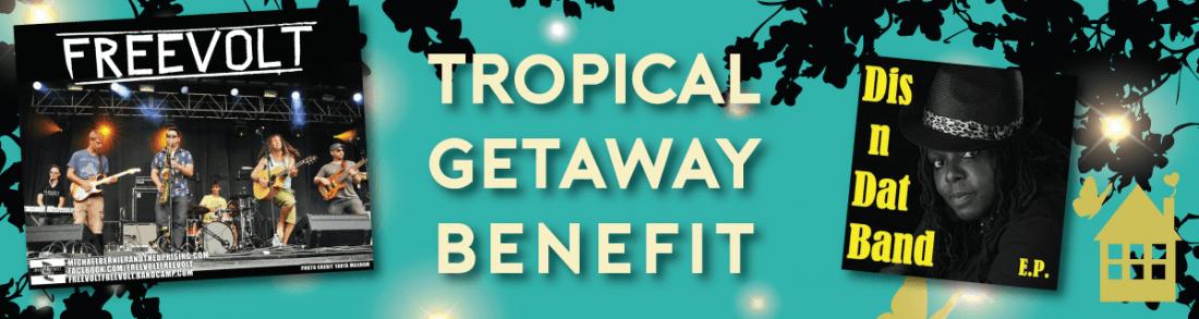 Tropical Getaway Concert  Auction