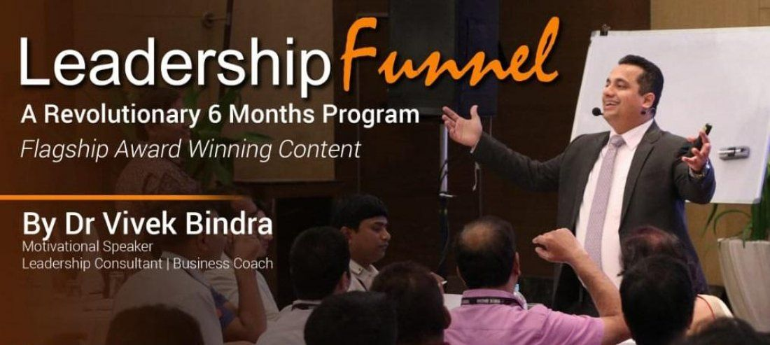 Leadership Funnel By Dr. Vivek Bindra