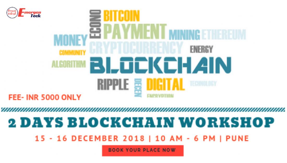2 Days Blockchain Workshop  15  16 December 2018  PUNE