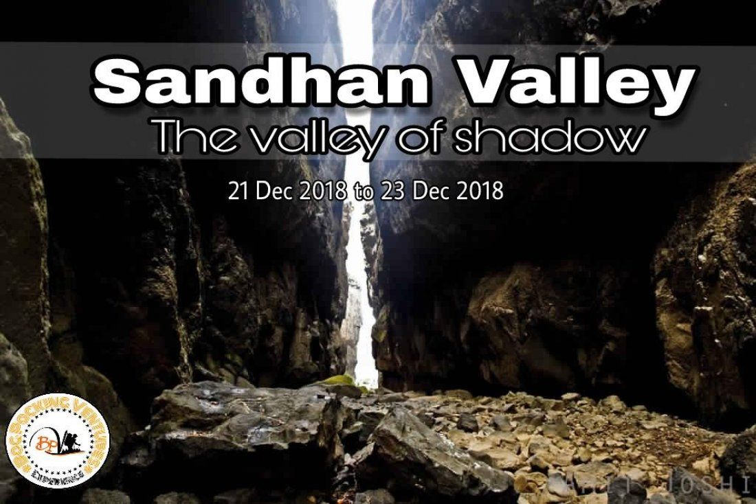 Sandhan valley ( the valley of shadows)