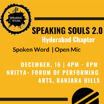 Speaking Souls 1.0 Hyderabad Chapter  Spoken Word  Open Mic