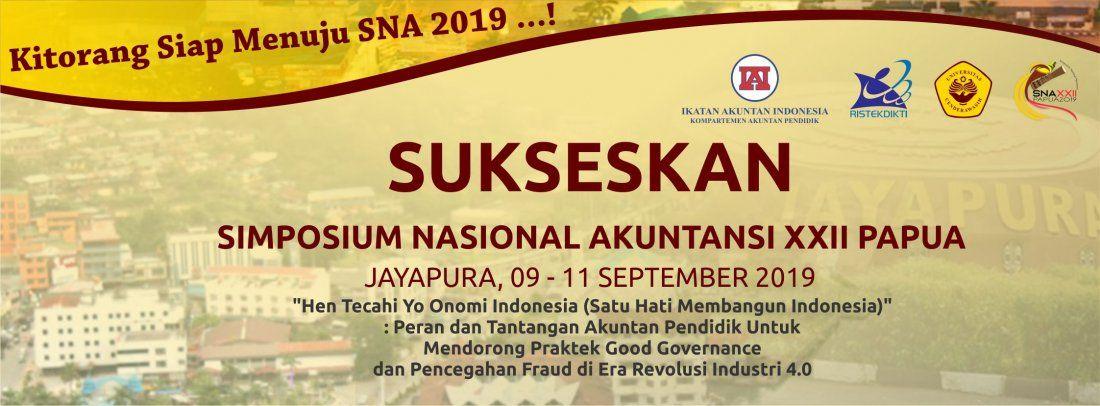 SIMPOSIUM NASIONAL AKUNTANSI XXII PAPUA TAHUN 2019