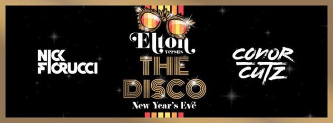 Elton vs. The Disco New Years Eve 2019