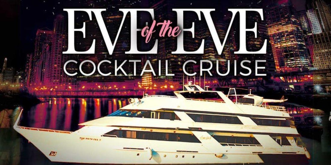 Eve of the Eve Cocktail Cruise on Sunday Evening