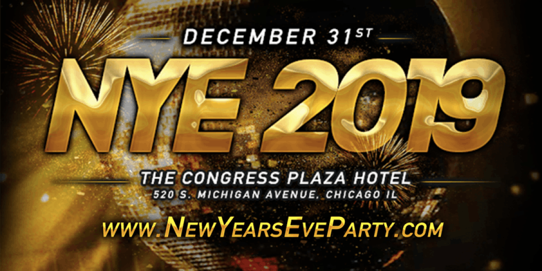 New Years Eve Party 2019 with B96 Chicago at Congress Plaza Hotel