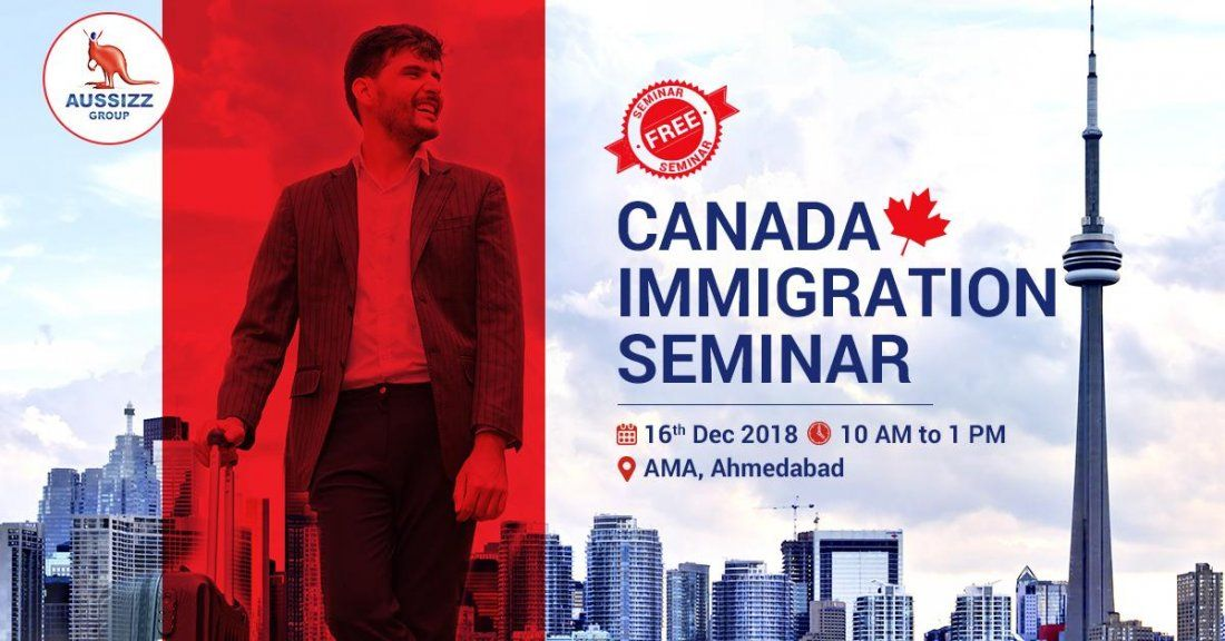 FREE Canada Immigration Seminar by Aussizz Group