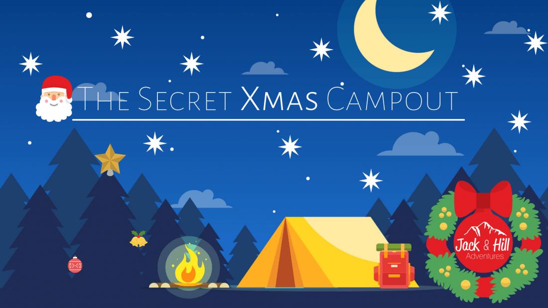 The Secret XMas Campout