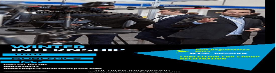 Winter Internship - UAV  ROBOTICS  IOT