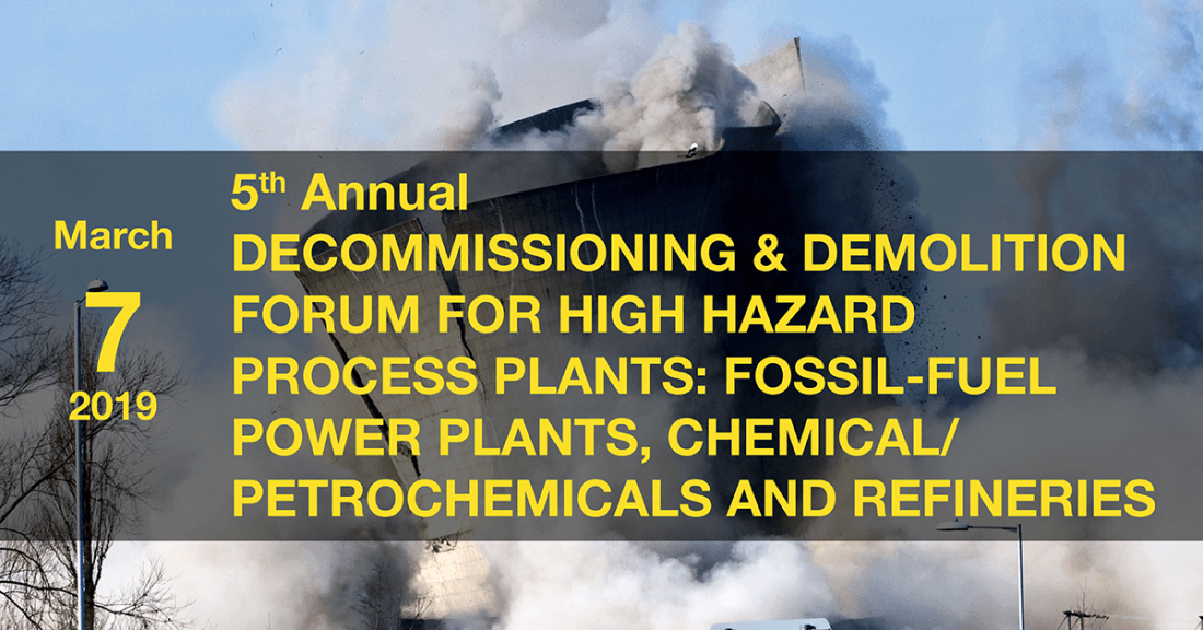 5th Annual Decommissioning & Demolition Forum for Process Plants Fossil-Fuel Power Plants Chemical