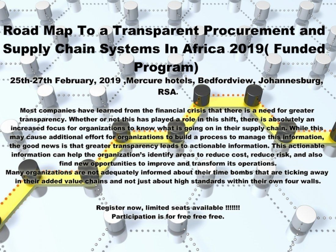 Road Map To a Transparent Procurement and Supply  Chain Systems In Africa 2019 (Funded Program)