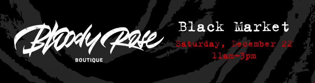 Bloody Rose December Black Market