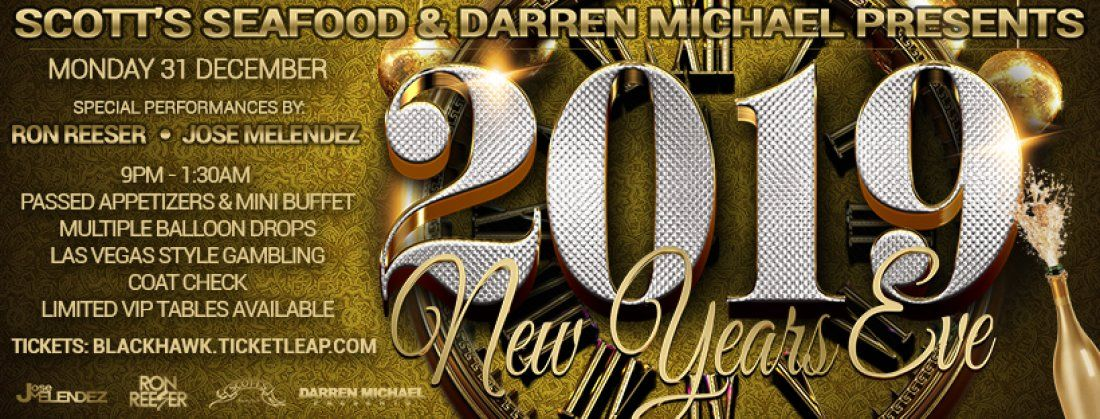 NYE 2019 Presented by Scotts Seafood & Darren Michael Presents