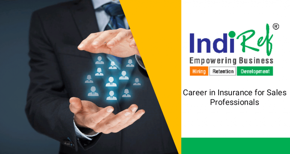 Career Seminar by IndiRef HR on Career in Insurance for Sales Professionals