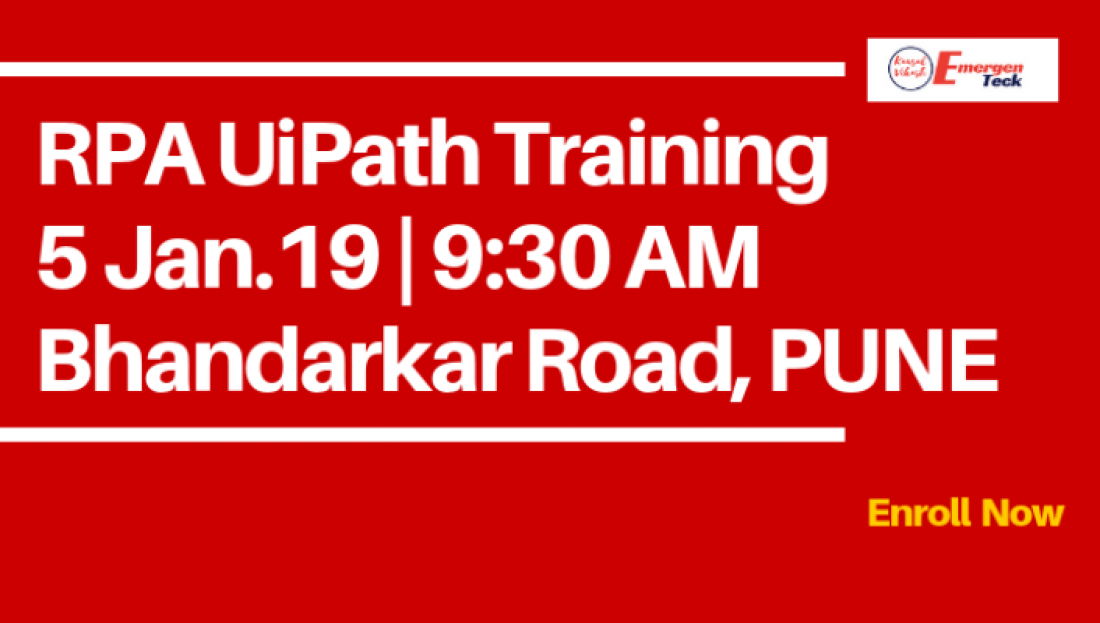 RPA UiPath Training  5 January 19  930 AM  Bhandarkar Road  Pune