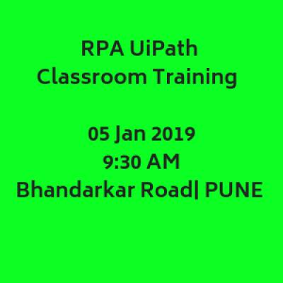 RPA UiPath Training  5 January 19  930 AM  Bhandarkar Road  Pune
