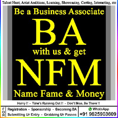 Become a BA (Business Associate) with us &amp get NFM (Name Fame &amp Money)
