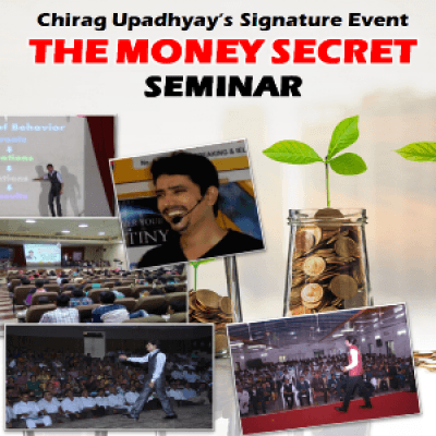 FREE - THE MONEY SECRET 2hrs Pep Talk By CHIRAG UPADHYAY Money Coach Business Strategist Author