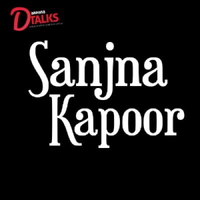 D-Talks with Sanjna Kapoor