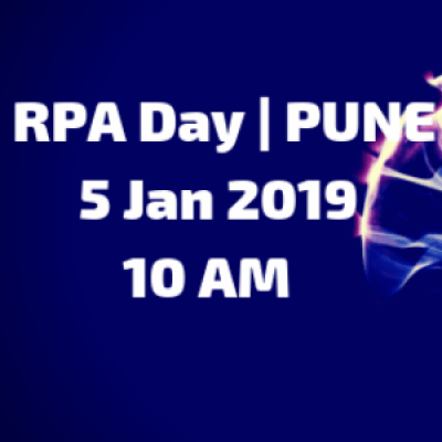 RPA Day  Workshop for Beginners  5 Jan 2019  10 AM - 2 PM  PUNE