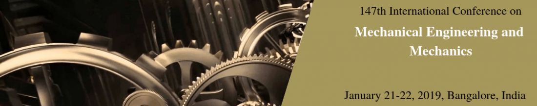 IOSRD - 147th International Conference on Mechanical Engineering and Mechanics