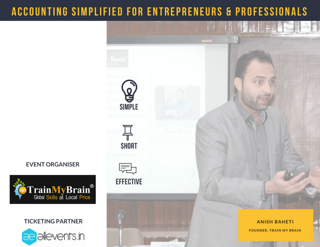 Accounting For Entrepreneurs and Professionals - Simplified