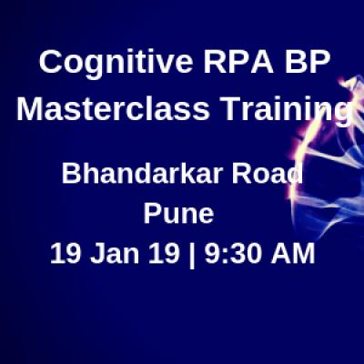 Cognitive RPA BP Masterclass  Weekend  Saturday 19 January 2019  930 AM  Bhandarkar Rd PUNE