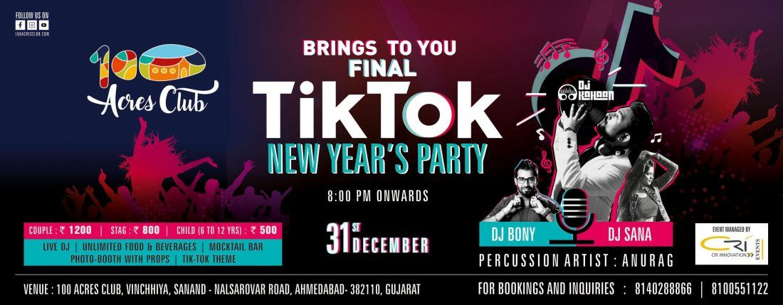 0d25a9fc Final TikTok New Years Party at 100 ACRES100 Acres, Sanand ...