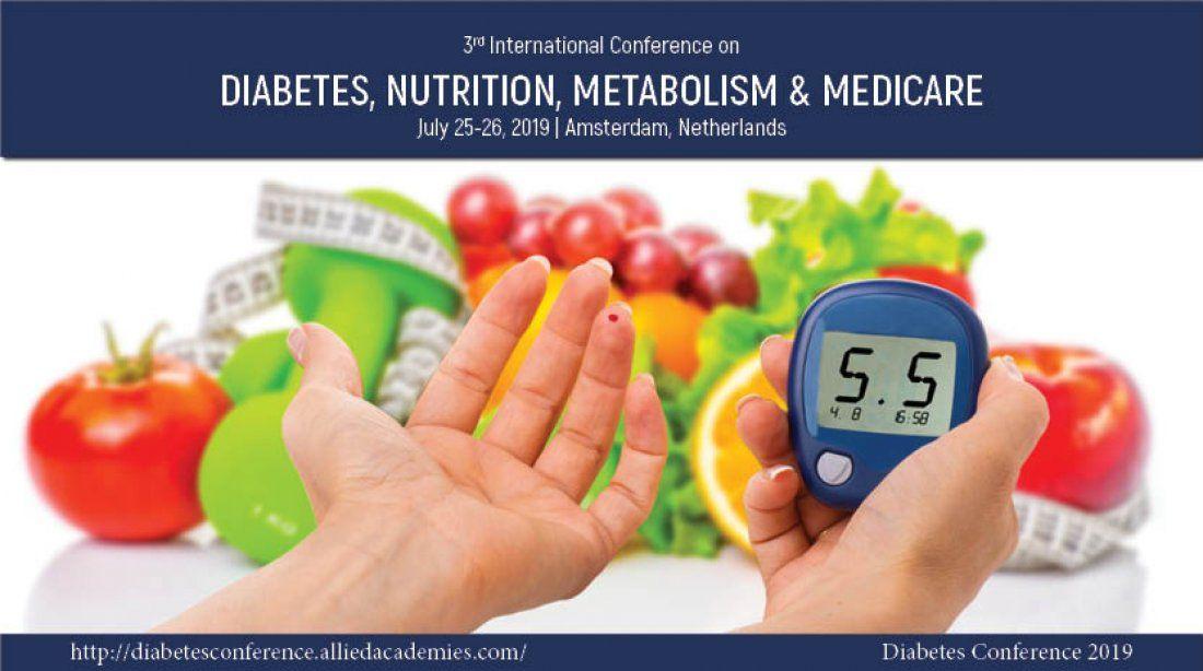 3rd International Conference on Diabetes Nutrition Metabolism & Medicare