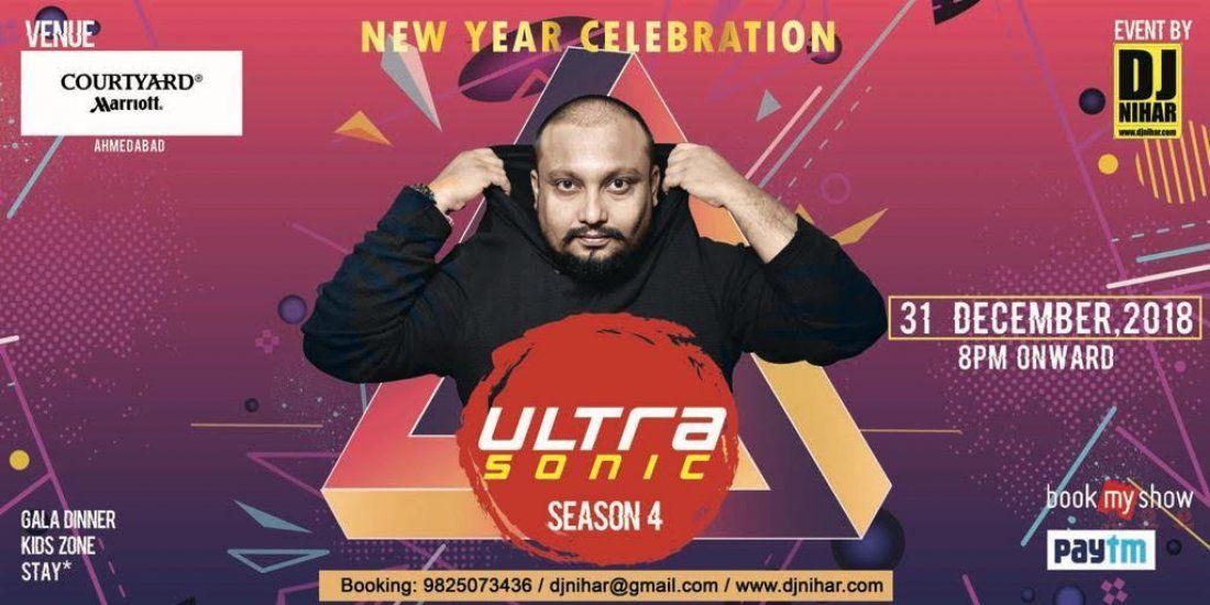 ULTRASONIC 2018 by DJ NIHAR  COURTYARD by MARRIOTT (AHMEDABAD)
