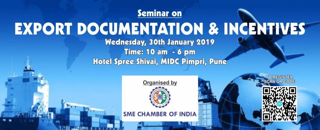 Seminar on EXPORT DOCUMENTATION AND INCENTIVES