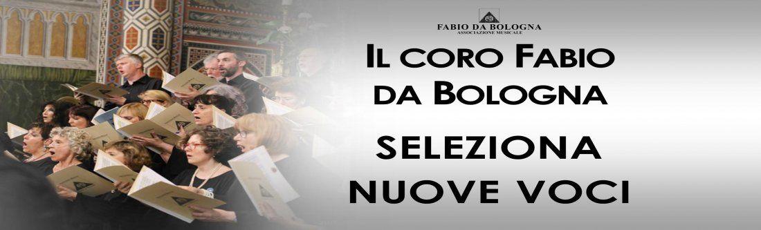 Il Coro Fabio da Bologna seleziona nuove voci